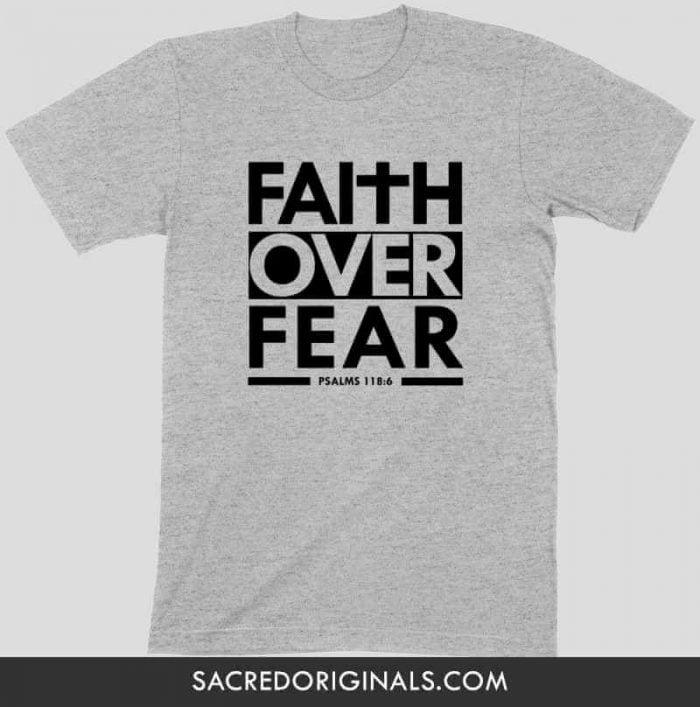 faith over fear christian t shirt